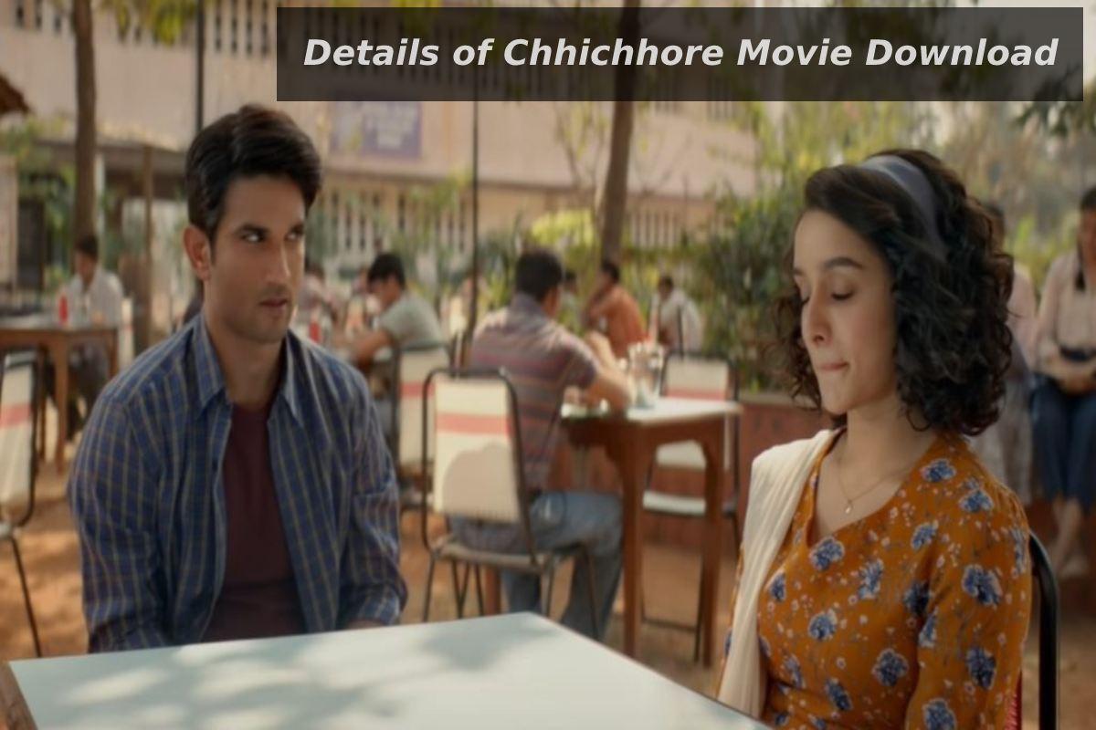 Details of Chhichhore Movie Download