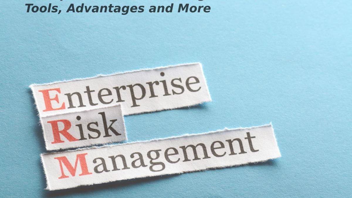 Enterprise Resource Management (ERM) – Tools, Advantages and More