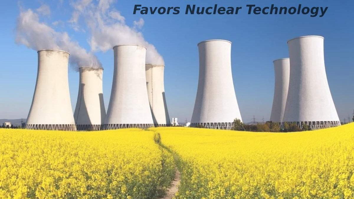 NUCLEAR VISION: Future Favors Nuclear Technology