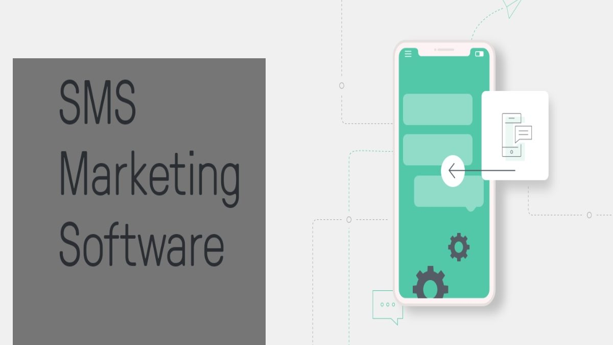 Reasons to Use SMS Marketing Software