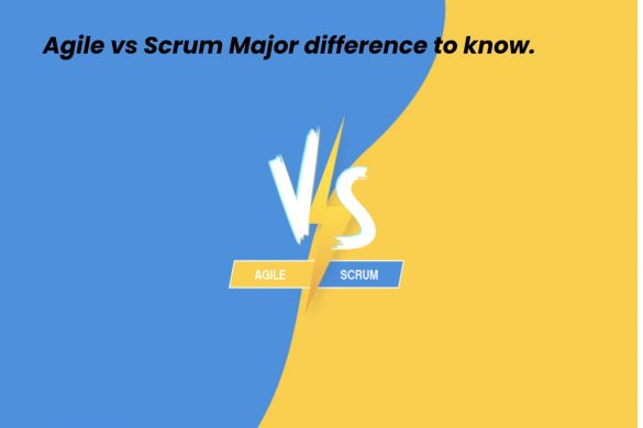 Agile vs Scrum Major difference to know. - Marketing Marine