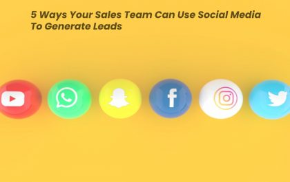 5 Ways Your Sales Team Can Use Social Media To Generate Leads